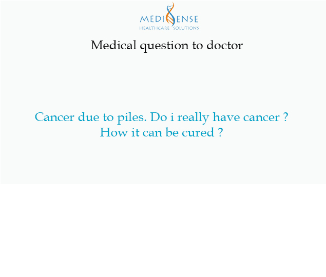 Cancer due to piles